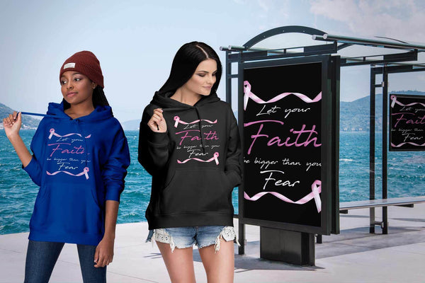 Let Your Faith Be Bigger Than Your Fear Breast Cancer Awareness Gift Hoodie-T-shirt-JoyHip.Com