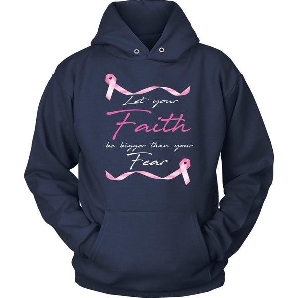 Let Your Faith Be Bigger Than Your Fear Breast Cancer Awareness Gift Hoodie-T-shirt-Unisex Hoodie-Navy-JoyHip.Com