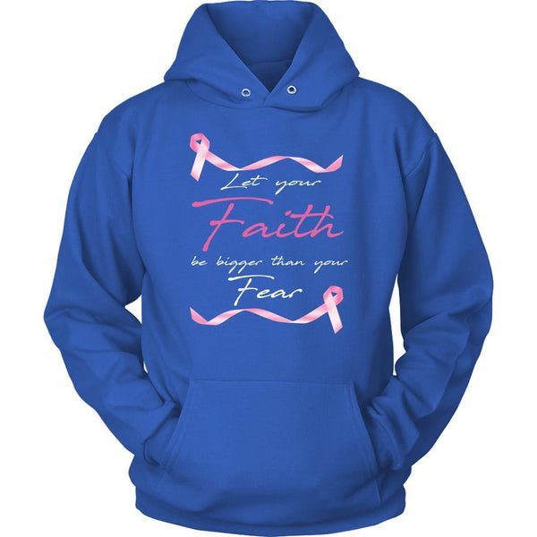 Let Your Faith Be Bigger Than Your Fear Breast Cancer Awareness Gift Hoodie-T-shirt-Unisex Hoodie-Royal Blue-JoyHip.Com