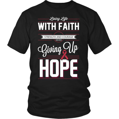 Life Faith Strength Courage Never Giving Up Hope Multiple Myeloma Cancer Awareness T-Shirt For Men & Women-T-shirt-District Unisex Shirt-Black-JoyHip.Com