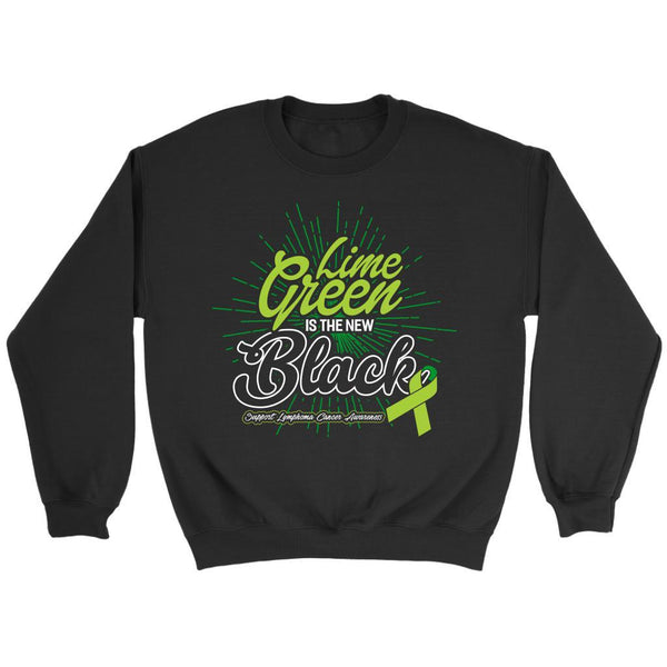 Lime Green Is The New Black Support Lymphoma Awareness Cool Gift Ideas Sweater-T-shirt-Crewneck Sweatshirt-Black-JoyHip.Com