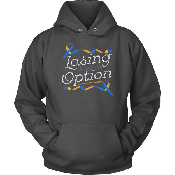 Losing Is Not An Option Bladder Cancer Awareness Awesome Cool Gift Ideas Hoodie-T-shirt-Unisex Hoodie-Grey-JoyHip.Com