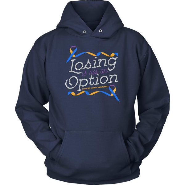 Losing Is Not An Option Bladder Cancer Awareness Awesome Cool Gift Ideas Hoodie-T-shirt-Unisex Hoodie-Navy-JoyHip.Com