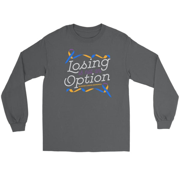 Losing Is Not An Option Bladder Cancer Awareness Awesome Gift Ideas Long Sleeve-T-shirt-Gildan Long Sleeve Tee-Grey-JoyHip.Com