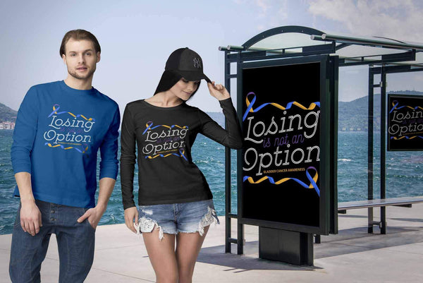 Losing Is Not An Option Bladder Cancer Awareness Awesome Gift Ideas Long Sleeve-T-shirt-JoyHip.Com