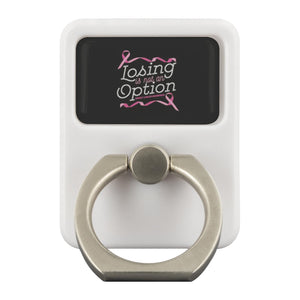 Losing Is Not An Option Breast Cancer Awareness Phone Ring Holder Kickstand Gift-Ringr - Multi-Tool Accessory-Ringr - Multi-Tool Accessory-JoyHip.Com