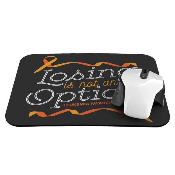 Losing Is Not An Option Leukemia Cancer Awareness Gift Chemo Patient Mouse Pad-Mousepads-JoyHip.Com