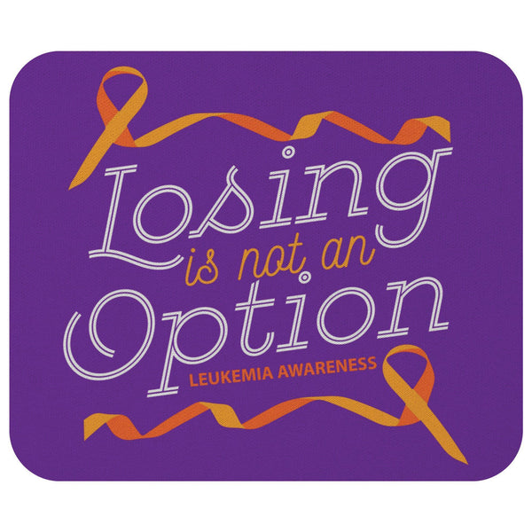 Losing Is Not An Option Leukemia Cancer Awareness Gift Chemo Patient Mouse Pad-Mousepads-Purple-JoyHip.Com