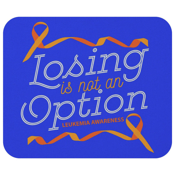 Losing Is Not An Option Leukemia Cancer Awareness Gift Chemo Patient Mouse Pad-Mousepads-Royal Blue-JoyHip.Com