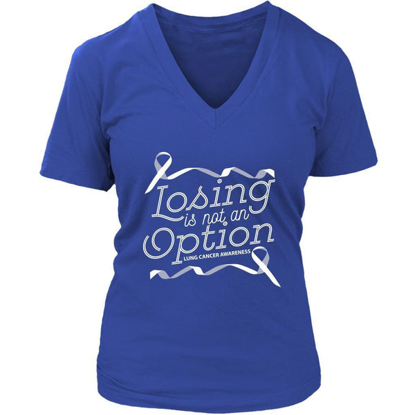 Losing Is Not An Option Lung Cancer Awareness Cool Gift Ideas VNeck TShirt-T-shirt-District Womens V-Neck-Royal Blue-JoyHip.Com