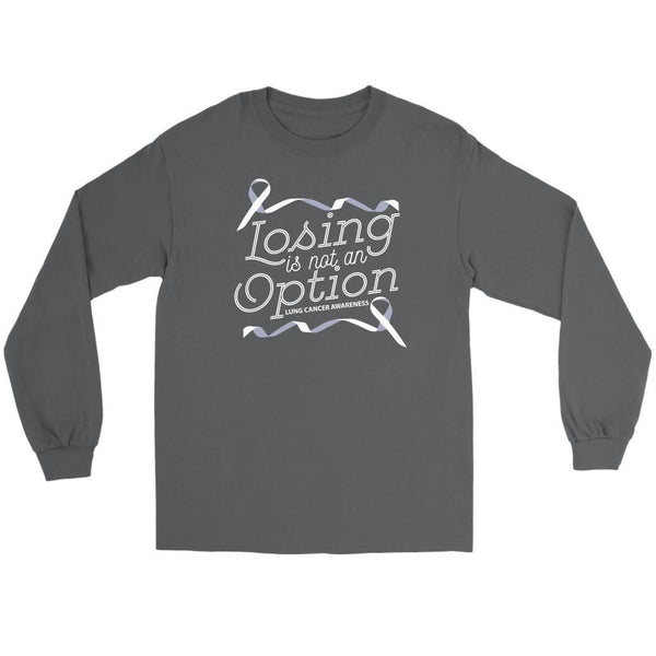 Losing Is Not An Option Lung Cancer Awareness Gift Ideas Long Sleeve Shirt-T-shirt-Gildan Long Sleeve Tee-Grey-JoyHip.Com