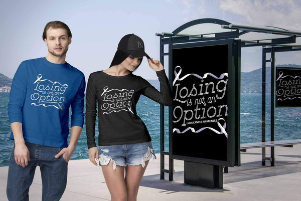 Losing Is Not An Option Lung Cancer Awareness Gift Ideas Long Sleeve Shirt-T-shirt-JoyHip.Com