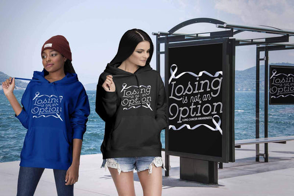 Losing Is Not An Option Lung Cancer Awareness Unique Cool Gift Idea Hoodie-T-shirt-JoyHip.Com