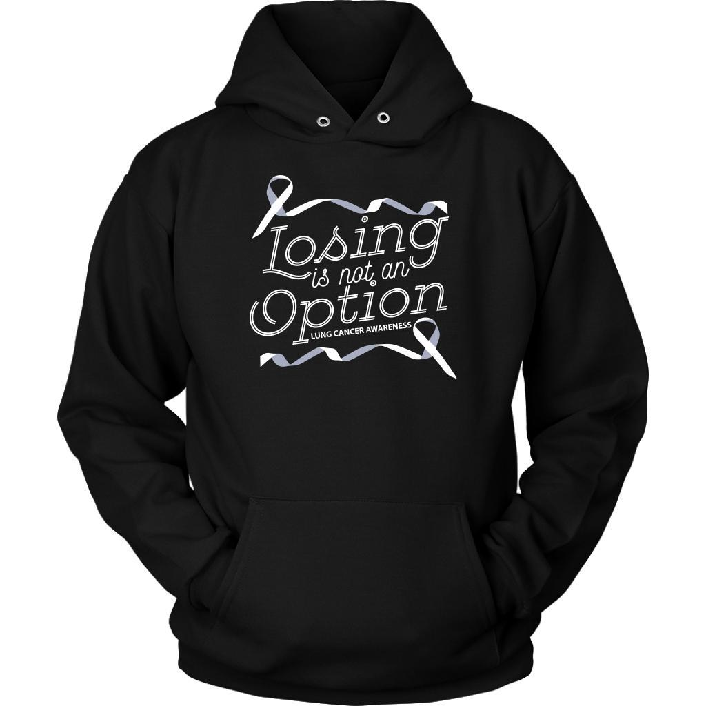 Losing Is Not An Option Lung Cancer Awareness Unique Cool Gift Idea Hoodie-T-shirt-Unisex Hoodie-Black-JoyHip.Com
