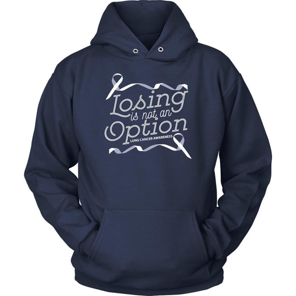 Losing Is Not An Option Lung Cancer Awareness Unique Cool Gift Idea Hoodie-T-shirt-Unisex Hoodie-Navy-JoyHip.Com