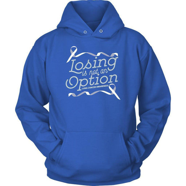 Losing Is Not An Option Lung Cancer Awareness Unique Cool Gift Idea Hoodie-T-shirt-Unisex Hoodie-Royal Blue-JoyHip.Com