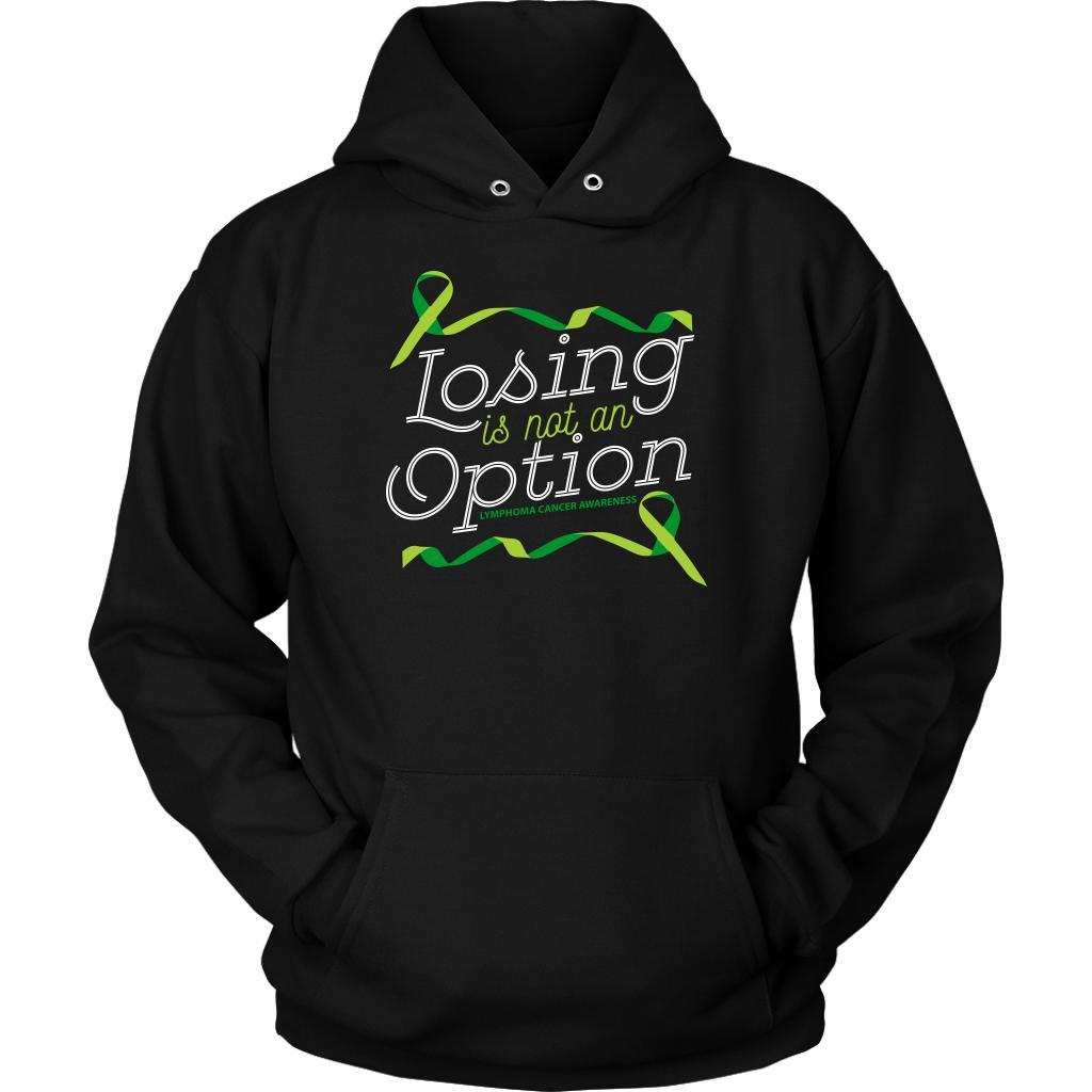 Losing Is Not An Option Lymphoma Awareness Awesome Cool Gift Ideas Hoodie-T-shirt-Unisex Hoodie-Black-JoyHip.Com
