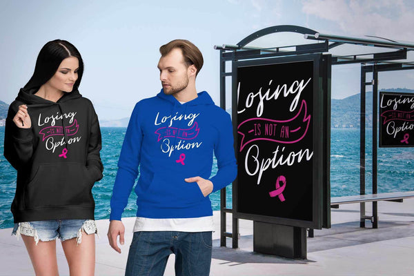 Losing Is Not An Option Motivational Breast Cancer Awareness Gift Ideas Hoodie-T-shirt-JoyHip.Com