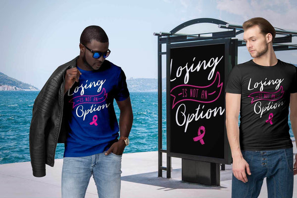 Losing Is Not An Option Motivational Breast Cancer Awareness Gift Ideas TShirt-T-shirt-JoyHip.Com