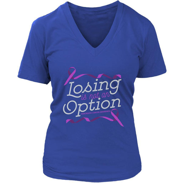 Losing Is Not An Option Pancreatic Cancer Awareness Awesome Gift VNeck TShirt-T-shirt-District Womens V-Neck-Royal Blue-JoyHip.Com