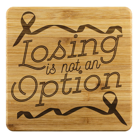 Losing Is Not An Option Prostate Cancer Awareness Cool Drink Coasters Set Gifts-Coasters-Bamboo Coaster - 4pc-JoyHip.Com