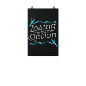 Losing Is Not An Option Prostate Cancer Motivational Posters Ideas Wall Decor-Posters 2-11x17-JoyHip.Com