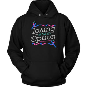 Losing Is Not An Option Thyroid Cancer Awareness Awesome Cool Gift Ideas Hoodie-T-shirt-Unisex Hoodie-Black-JoyHip.Com