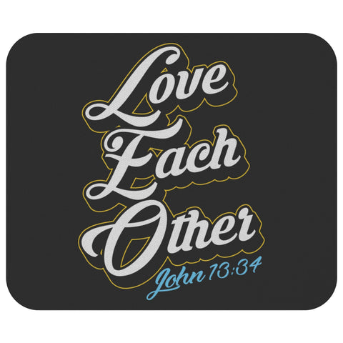 Love Each Other John 13:34 Mouse Pad Unique Christian Gifts Ideas Religious-Mousepads-Black-JoyHip.Com