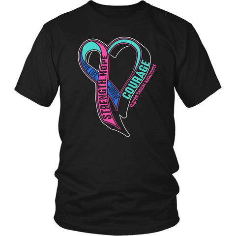 Love Life Survive Strength Hope Courage Thyroid Cancer Awareness Gift TShirt-T-shirt-District Unisex Shirt-Black-JoyHip.Com