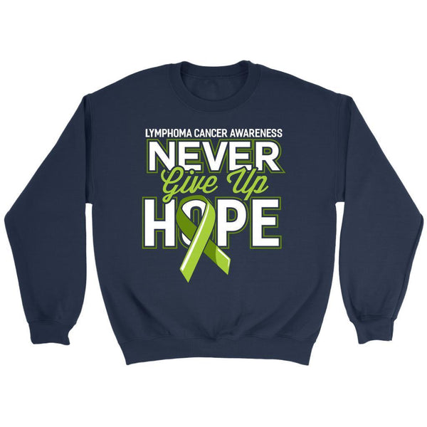 Lymphoma Awareness Never Give Up Hope Awesome Cool Gift Ideas Sweater-T-shirt-Crewneck Sweatshirt-Navy-JoyHip.Com