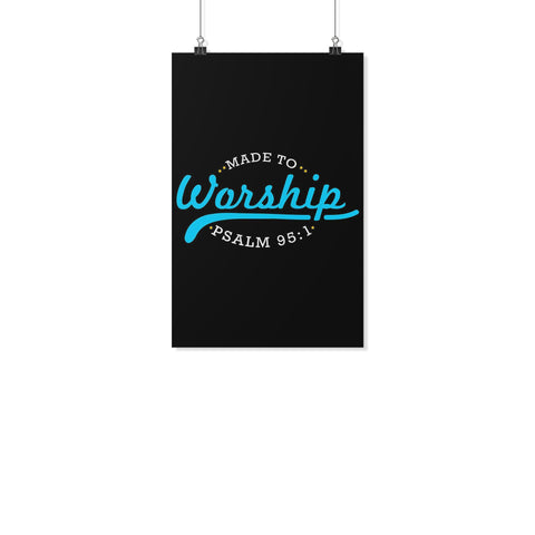 Made To Worship Psalm 95:1 Christian Poster Wall Art Room Decor Gift Religious-Posters 2-11x17-JoyHip.Com