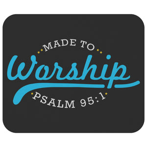 Made To Worship Psalm 95:1 MousePad Unique Christian Gift Idea Religious Present-Mousepads-Black-JoyHip.Com