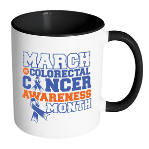 March Is Colorectal Cancer Awareness Month Blue Ribbon Colon Cancer Awareness 11oz Accent Coffee Mug(7 Colors)-Drinkware-Accent Mug - Black-JoyHip.Com