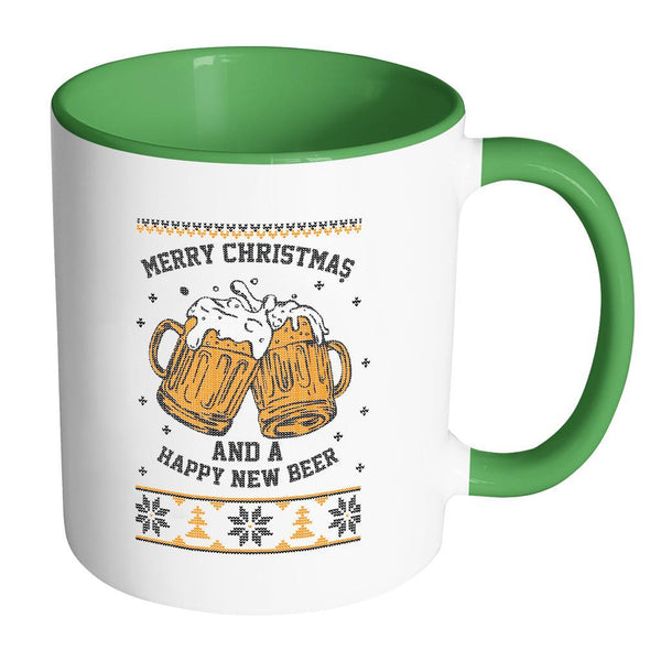 Merry Christmas And A Happy New Beer Funny Ugly Christmas Sweater 11oz Accent Coffee Mug (7 Colors)-Drinkware-Accent Mug - Green-JoyHip.Com