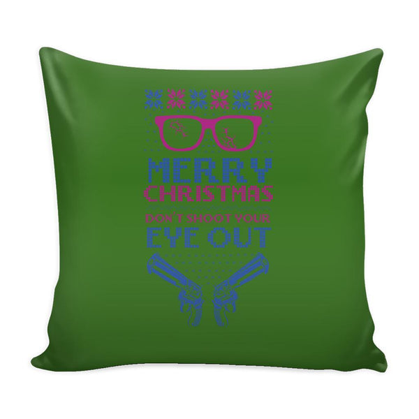 Merry Christmas Don't Shoot Your Eye Out 2nd Amendment Funny Festive Ugly Christmas Holiday Sweater Decorative Throw Pillow Cases Cover(4 Colors)-Pillows-Green-JoyHip.Com