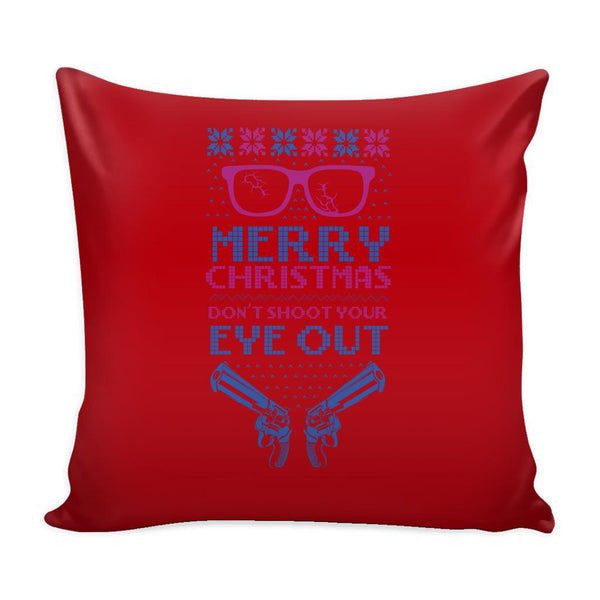 Merry Christmas Don't Shoot Your Eye Out 2nd Amendment Funny Festive Ugly Christmas Holiday Sweater Decorative Throw Pillow Cases Cover(4 Colors)-Pillows-Red-JoyHip.Com