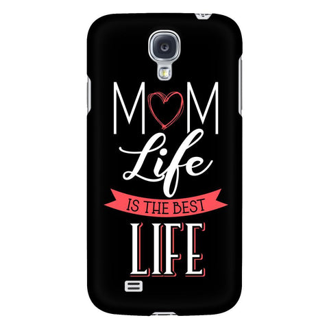 Mom Life Is The Best Life Cute Funny Mother Gifts iPhone 6/6s/7/7s/8 Plus Case-Phone Cases-Galaxy S4-JoyHip.Com