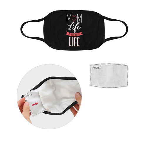 Mom Life Is The Best Mothers Day Washable Reusable Face Mask With Filter Pocket-Face Mask-L-Black-JoyHip.Com