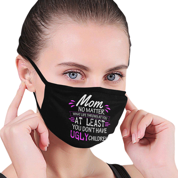 Mom No Matter What Life Throw Washable Reusable Face Mask With Filter Pocket-Face Mask-JoyHip.Com