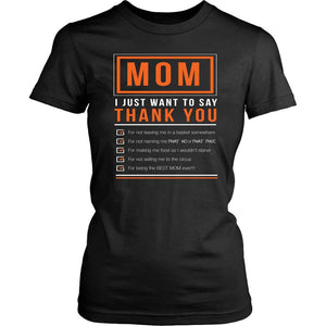 Mom ThankYou For Not Leaving Me In A Basket Somewhere Selling Me Tees-T-shirt-District Womens Shirt-Black-JoyHip.Com