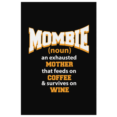 Mombie Exhausted Mother Feeds On Coffee & Survives On Wine Funny Cute Canvas Art-Canvas Wall Art 2-8 x 12-JoyHip.Com