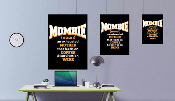 Mombie Exhausted Mother Feeds On Coffee & Survives On Wine Funny Poster Wall Art-Posters 2-JoyHip.Com