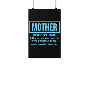 Mother 1 Person Who Does The Work Of 20 For Free Funny Cute Poster Wall Art Home-Posters 2-11x17-JoyHip.Com