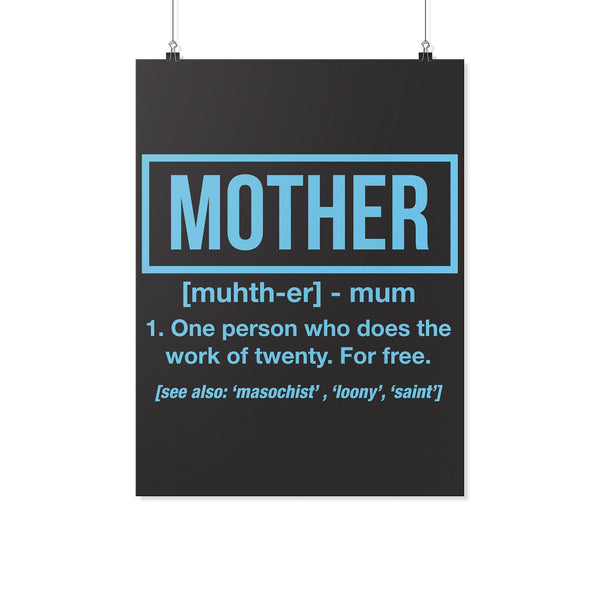 Mother 1 Person Who Does The Work Of 20 For Free Funny Cute Poster Wall Art Home-Posters 2-18x24-JoyHip.Com