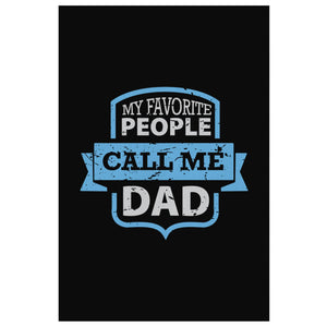 My Favorite People Call Me Dad Funny Gifts For Men Canvas Wall Art Decor New Dad-Canvas Wall Art 2-8 x 12-JoyHip.Com