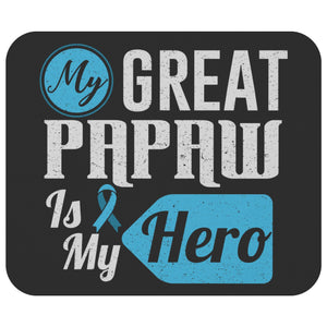 My Great Papaw My Hero Prostate Cancer Awareness Mouse Pad Gift Ideas MousePad-Mousepads-Black-JoyHip.Com