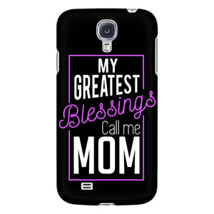 My Greatest Blessings Call Me Mom Funny Mother Gift iPhone 6/6s/7/7s/8 Plus Case-Phone Cases-Galaxy S4-JoyHip.Com