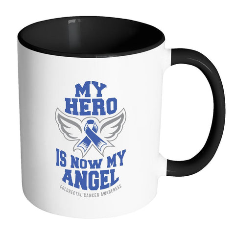 My Hero Is Now My Angel Colorectal Cancer Awareness Blue Ribbon Colon Cancer 11oz Accent Coffee Mug(7 Colors)-Drinkware-Accent Mug - Black-JoyHip.Com