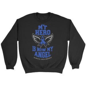 My Hero Is Now My Angel Colorectal Cancer Awareness Blue Ribbon Colon Cancer Unisex Crewneck Sweatshirt-T-shirt-Crewneck Sweatshirt-Black-JoyHip.Com