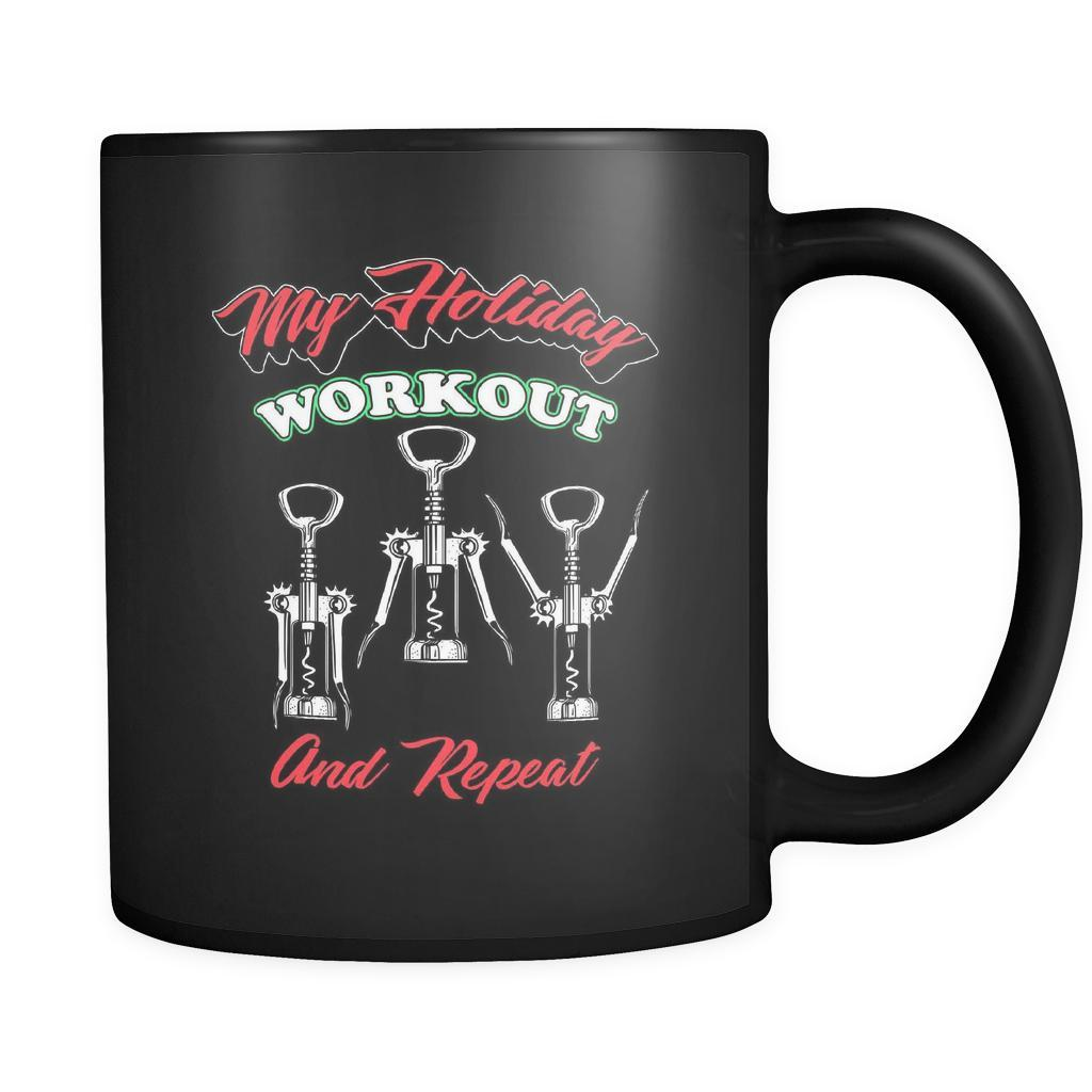 My Holiday Workout And Repeat Wine Bottle Opener Workout Routine Festive Funny Ugly Christmas Holiday Sweater Black 11oz Coffee Mug-Drinkware-Ugly Christmas Sweater Black 11oz Coffee Mug-JoyHip.Com